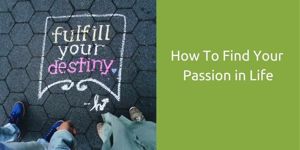how to find your purpose in life