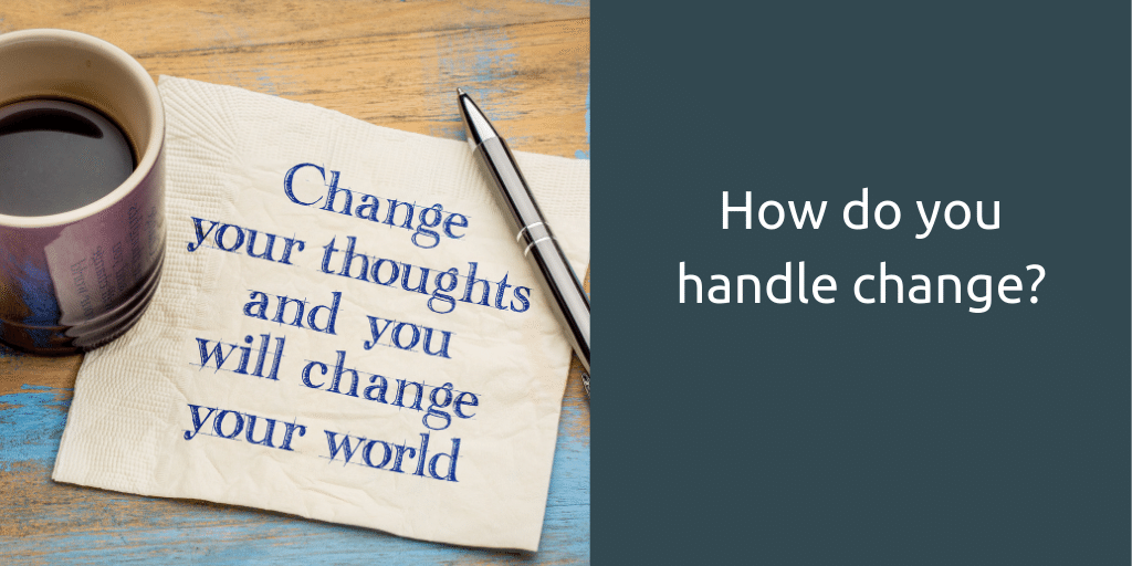 how to thrive during change
